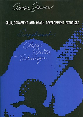Slur, Ornament and Reach Development Exercises By Shearer, Aaron